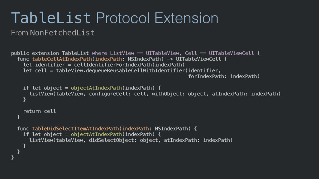 TableList Protocol Extension From NonFetchedLis...