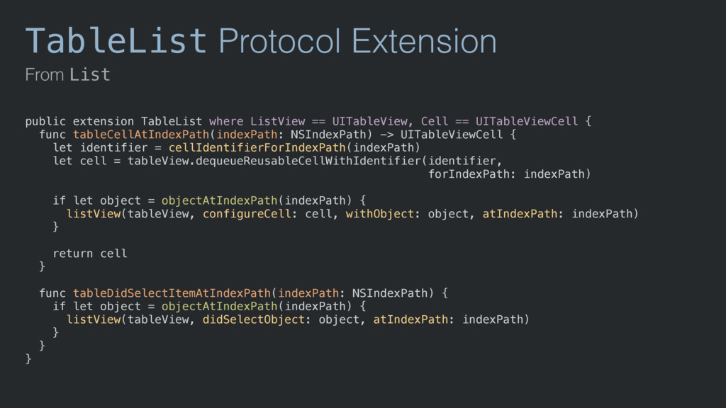 TableList Protocol Extension From List public e...
