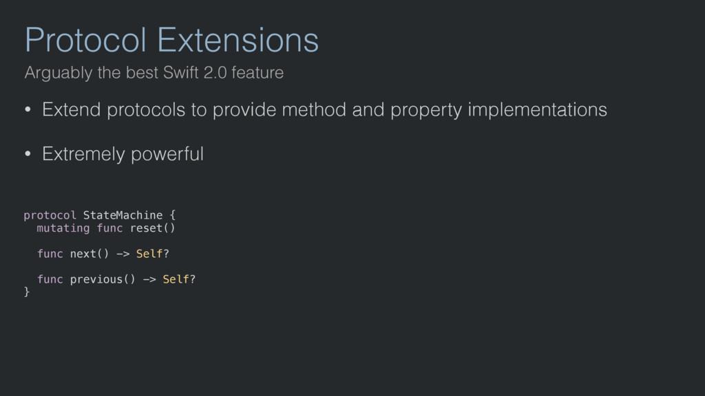 Protocol Extensions • Extend protocols to provi...