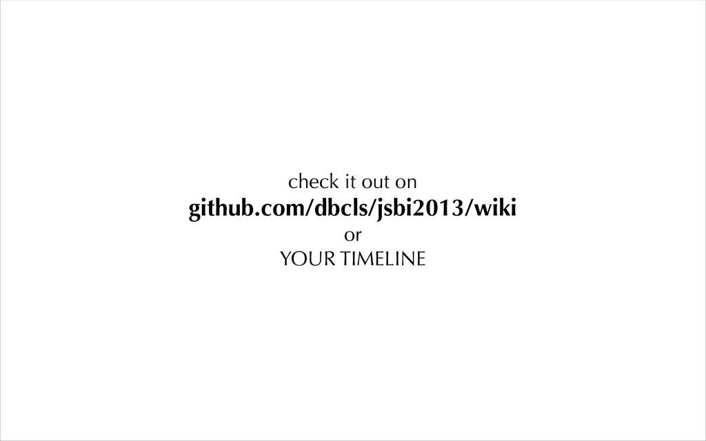 check it out on github.com/dbcls/jsbi2013/wiki ...
