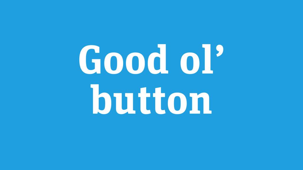 Good ol' button