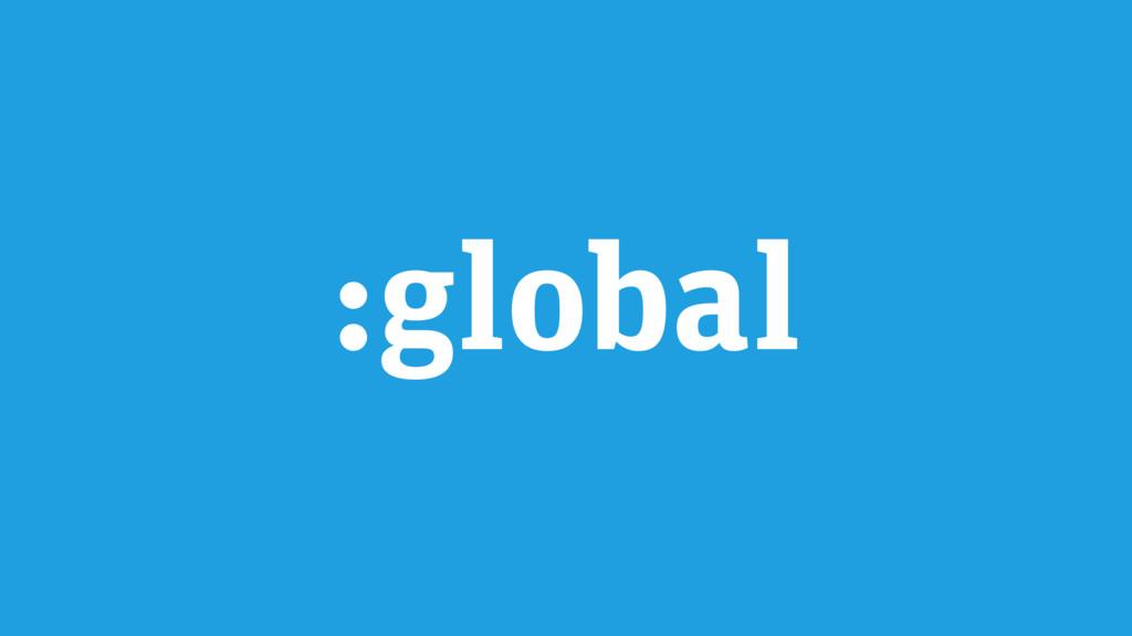 :global