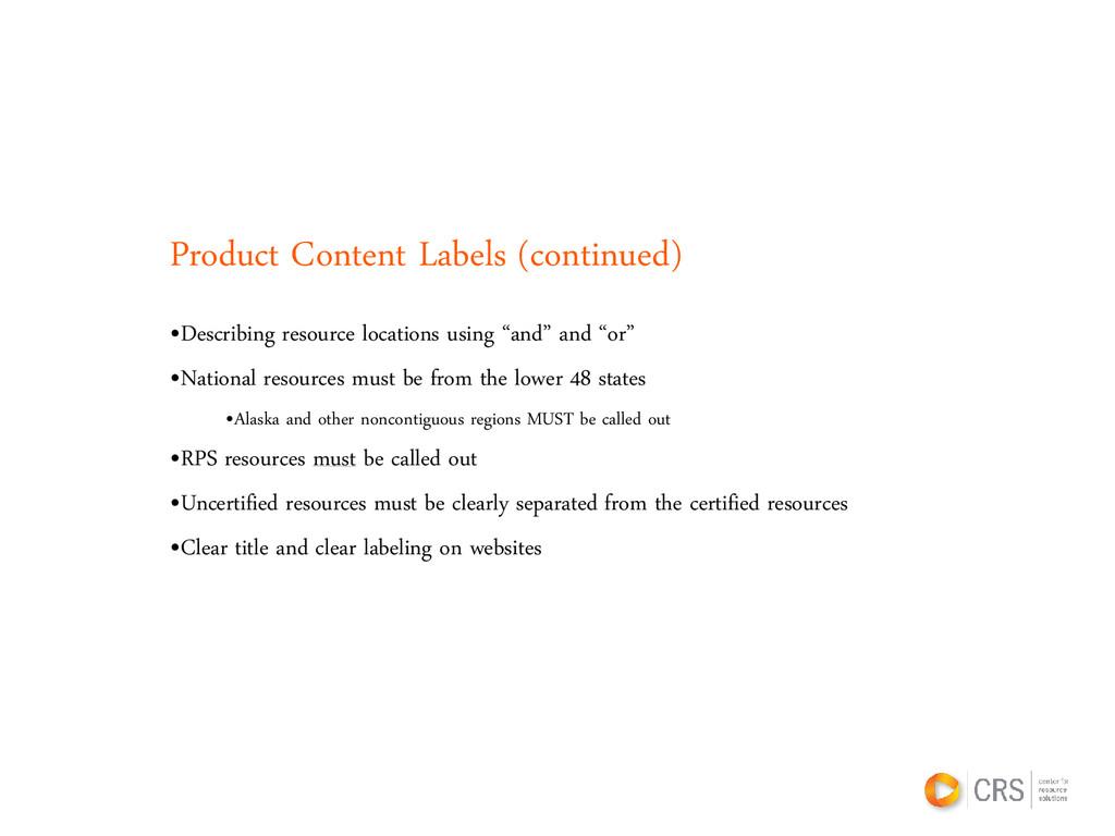 Product Content Labels (continued) •Describing ...