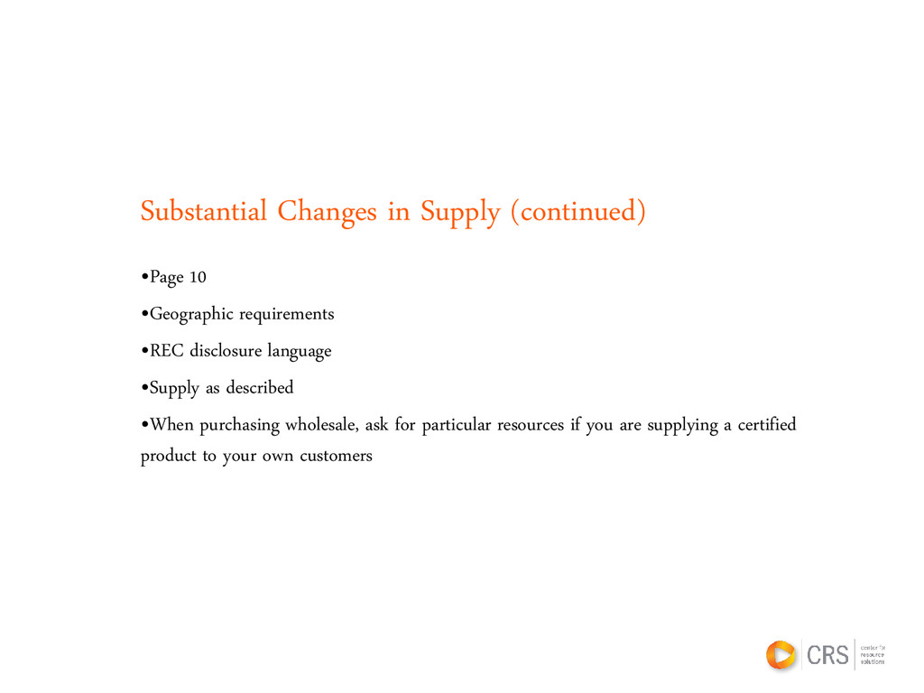 Substantial Changes in Supply (continued) •Page...