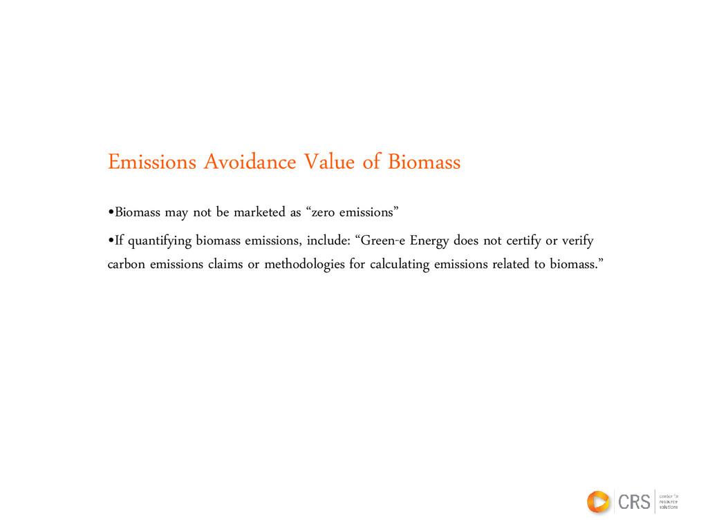 Emissions Avoidance Value of Biomass •Biomass m...