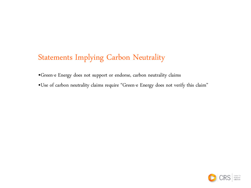 Statements Implying Carbon Neutrality •Green-e ...