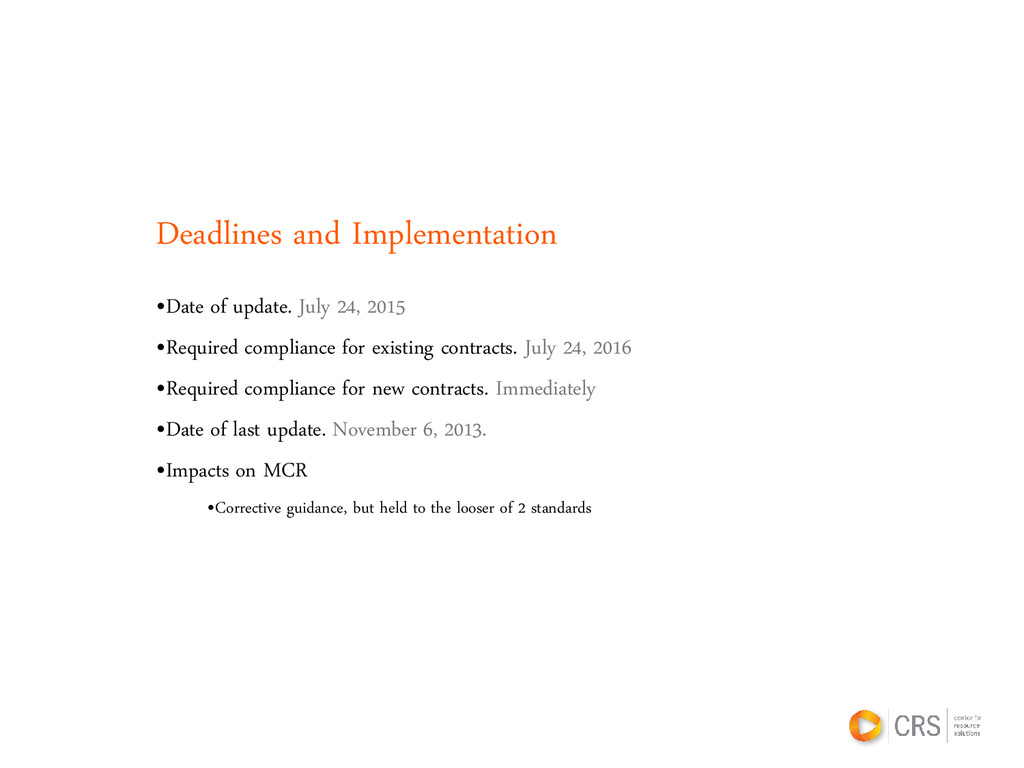 Deadlines and Implementation •Date of update. J...
