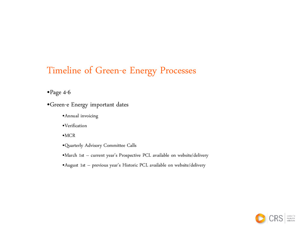 Timeline of Green-e Energy Processes •Page 4-6 ...