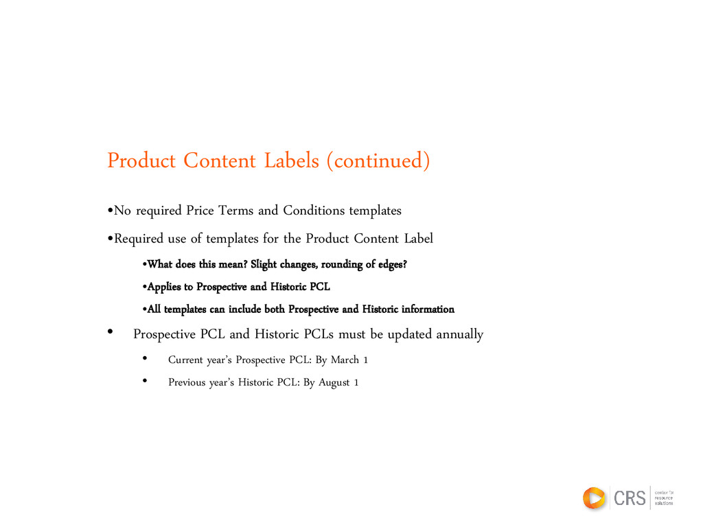 Product Content Labels (continued) •No required...