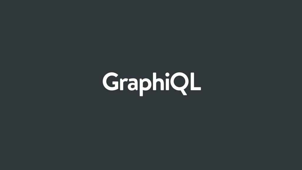 GraphiQL
