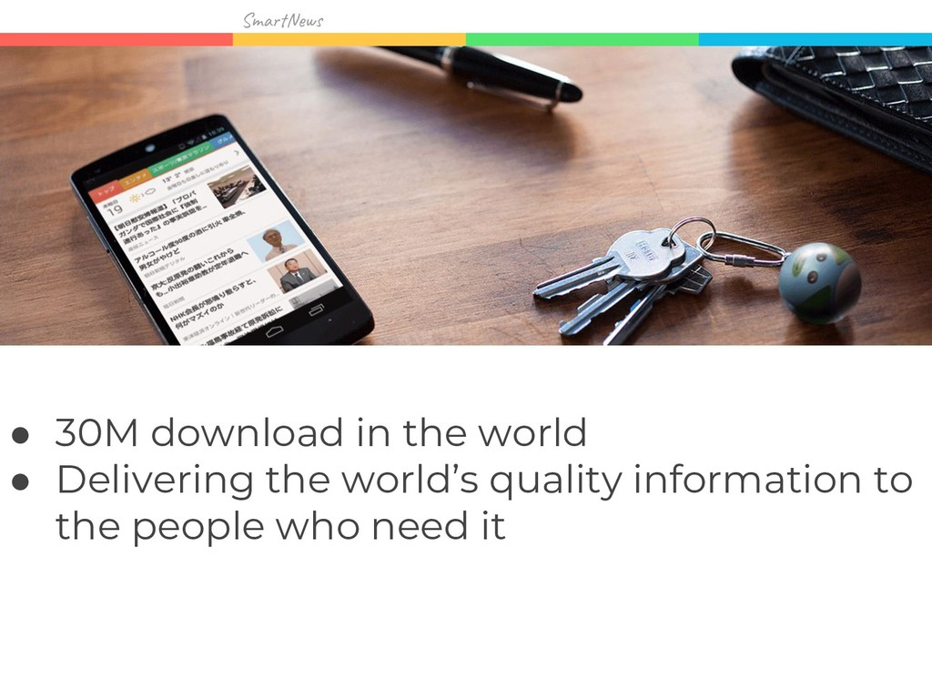 Sma w ● 30M download in the world ● Delivering ...