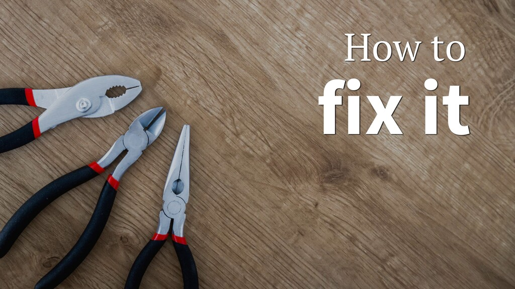 fix it How to