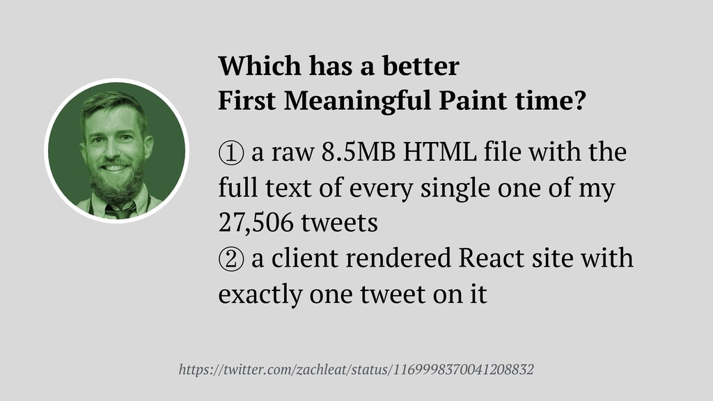 Which has a better  First Meaningful Paint tim...