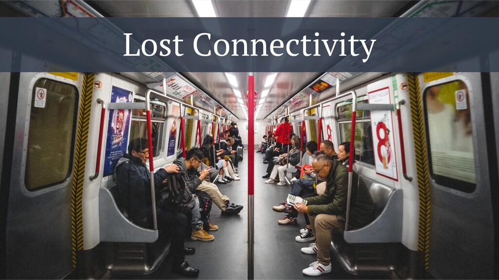 Lost Connectivity