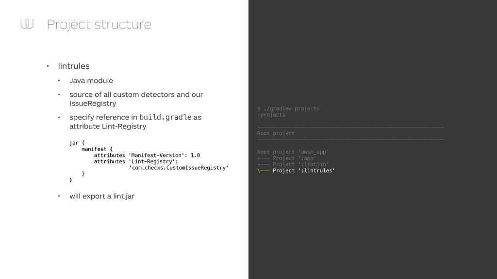 Project structure • lintrules • Java module • s...