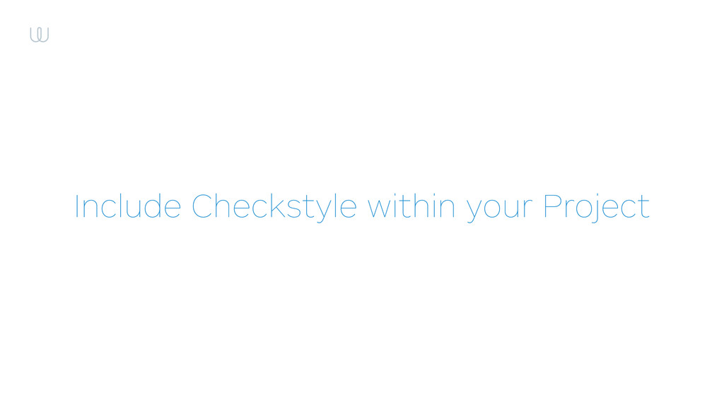 Include Checkstyle within your Project