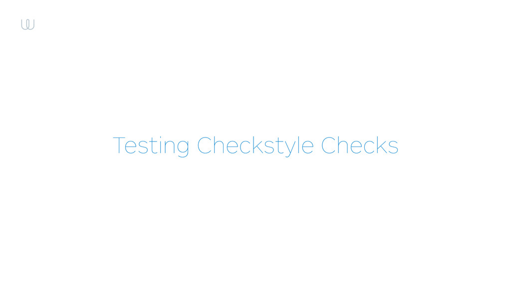 Testing Checkstyle Checks