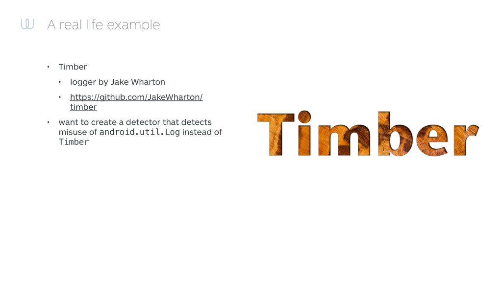 A real life example • Timber • logger by Jake W...
