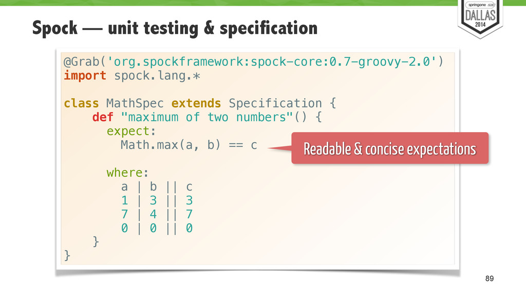 Spock — unit testing & specification 89 @Grab('...