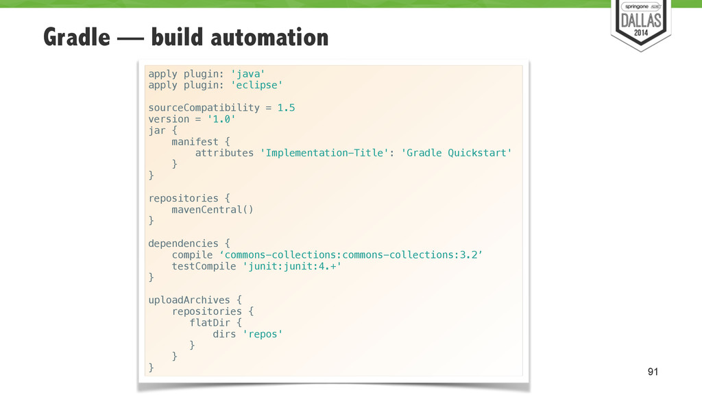 Gradle — build automation 91 apply plugin: 'jav...