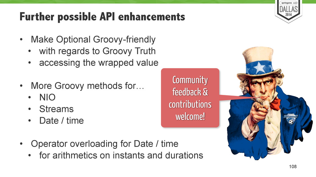 Further possible API enhancements • Make Option...