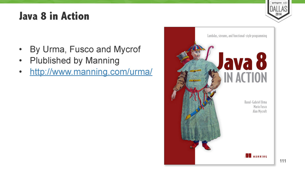 Java 8 in Action ! • By Urma, Fusco and Mycrof ...