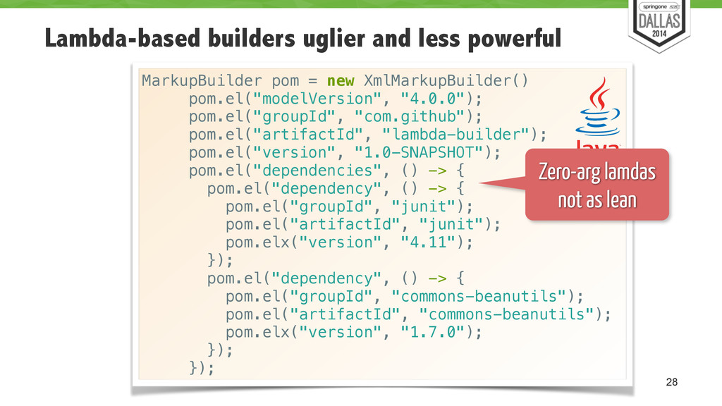 Lambda-based builders uglier and less powerful ...