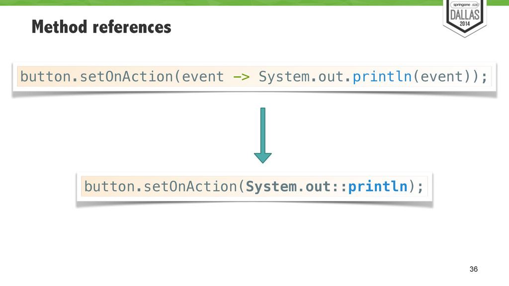 Method references 36 button.setOnAction(event -...