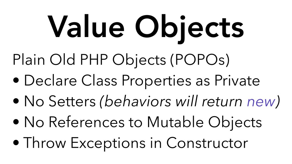 Plain Old PHP Objects (POPOs) • Declare Class P...