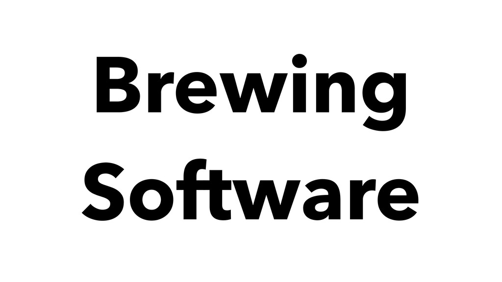 Brewing Software
