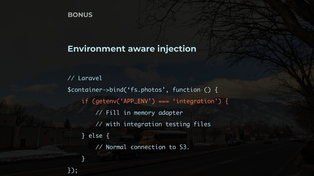Environment aware injection // Laravel $contain...