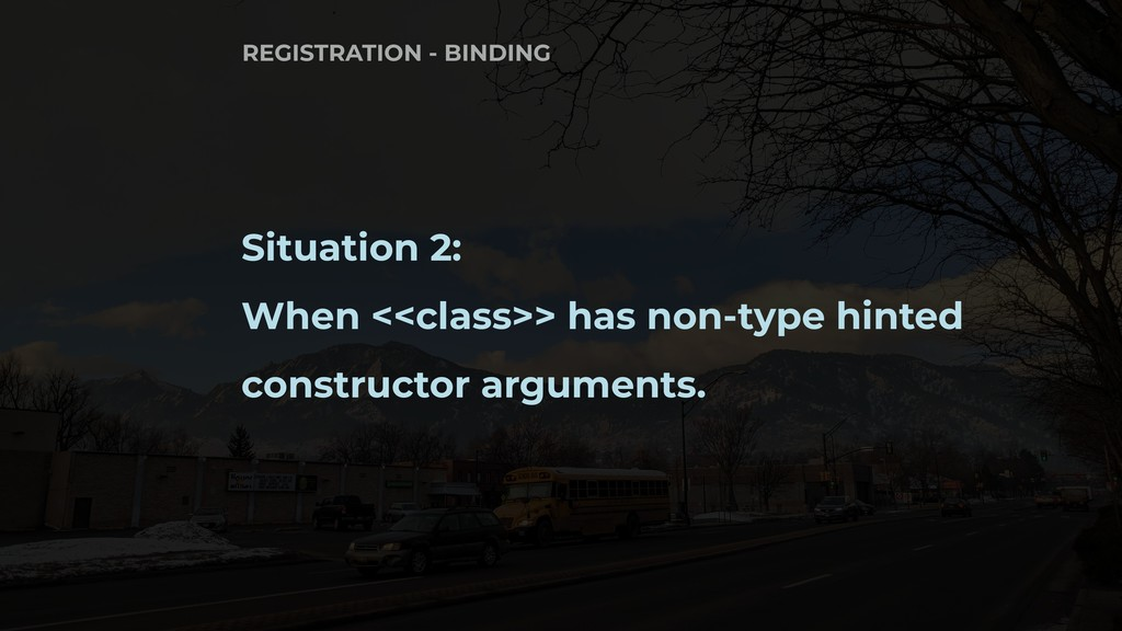 Situation 2: When <<class>> has non-type hinted...