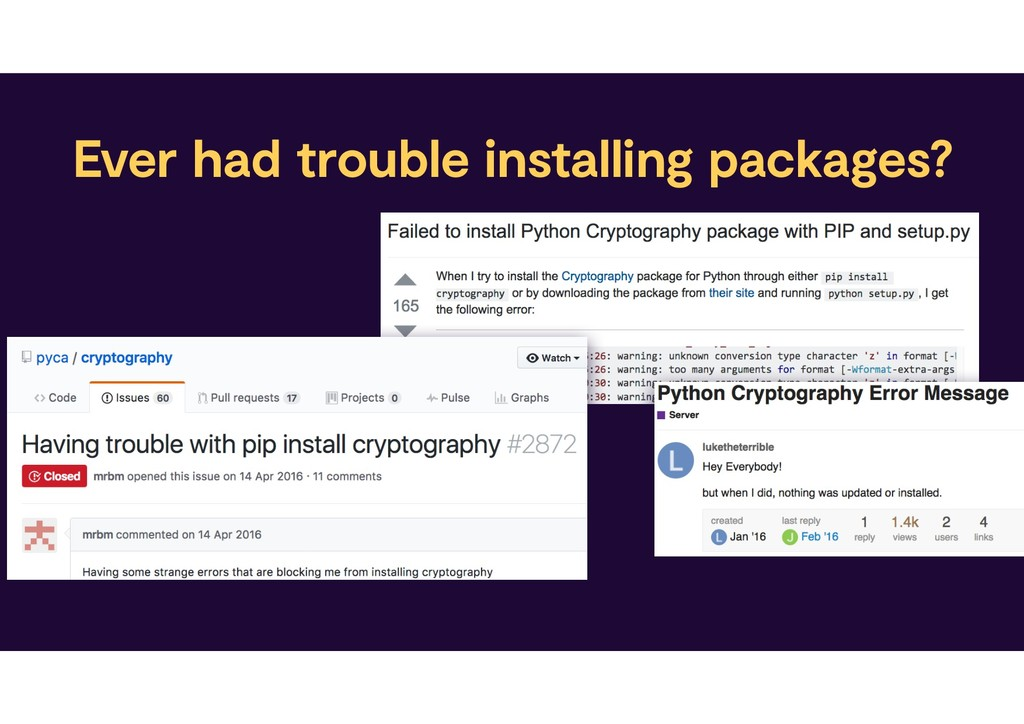 Ever had trouble installing packages?