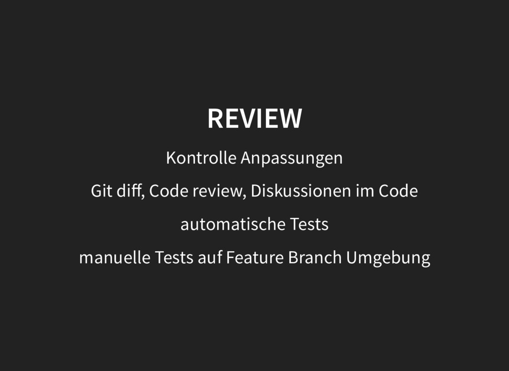 REVIEW Kontrolle Anpassungen Git diff, Code revi...