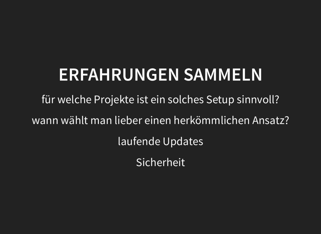 ERFAHRUNGEN SAMMELN für welche Projekte ist ein...