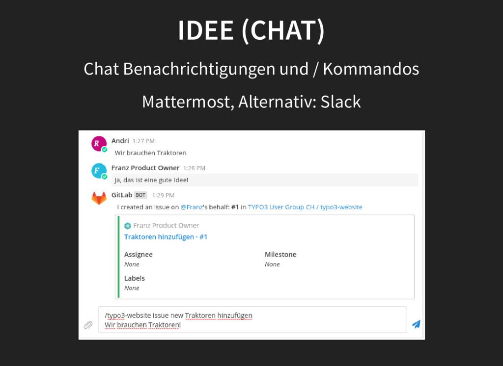 IDEE (CHAT) Chat Benachrichtigungen und / Komma...