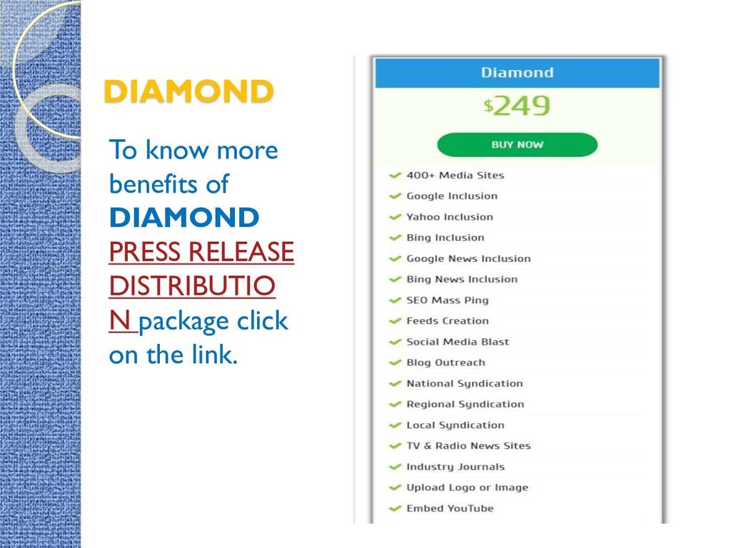 DIAMOND To know more benefits of DIAMOND PRESS ...