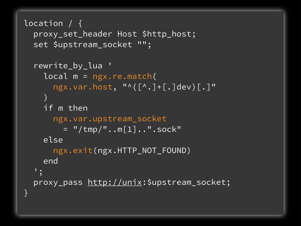 location / { proxy_set_header Host $http_host; ...