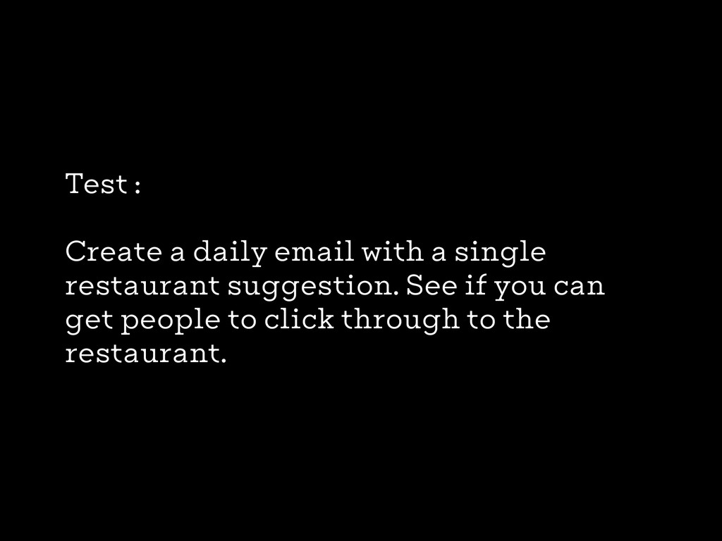 Test : Create a daily email with a single resta...