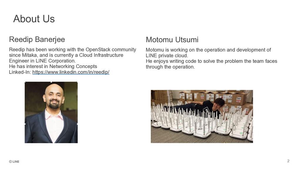 2 Motomu Utsumi Motomu is working on the operat...