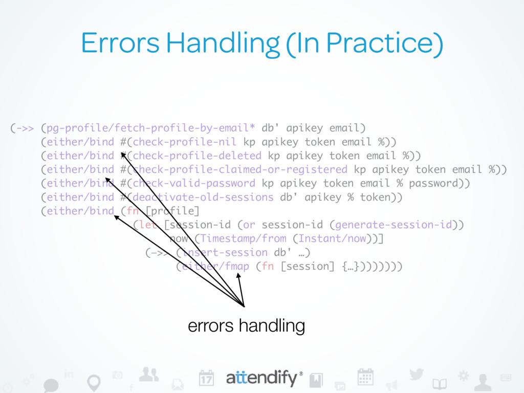 Errors Handling (In Practice) (->> (pg-profile/...