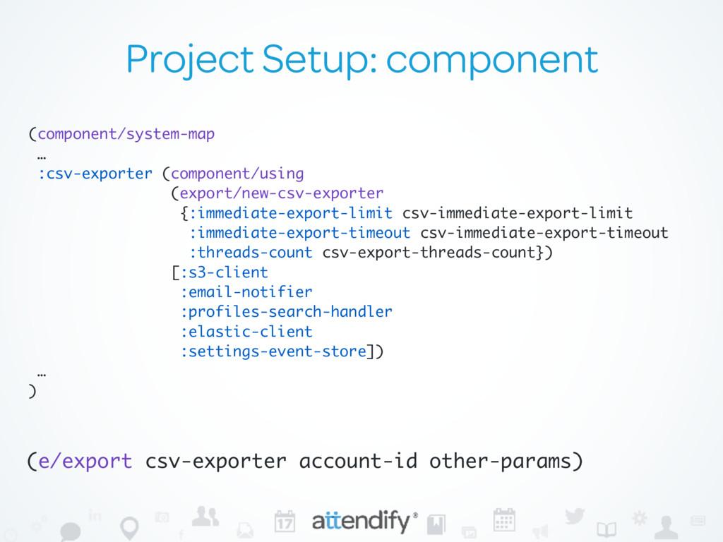Project Setup: component (component/system-map ...