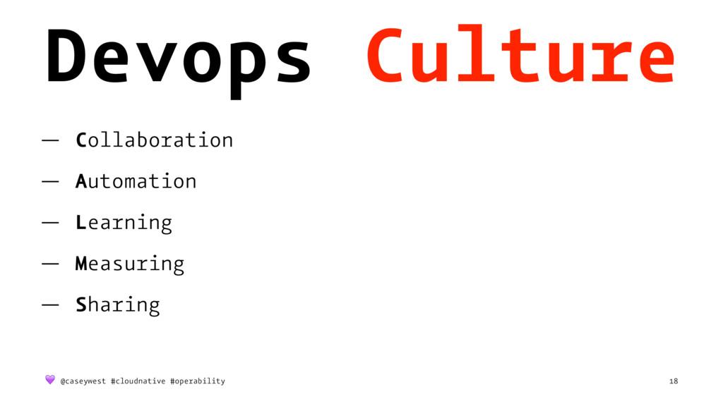 Devops Culture — Collaboration — Automation — L...