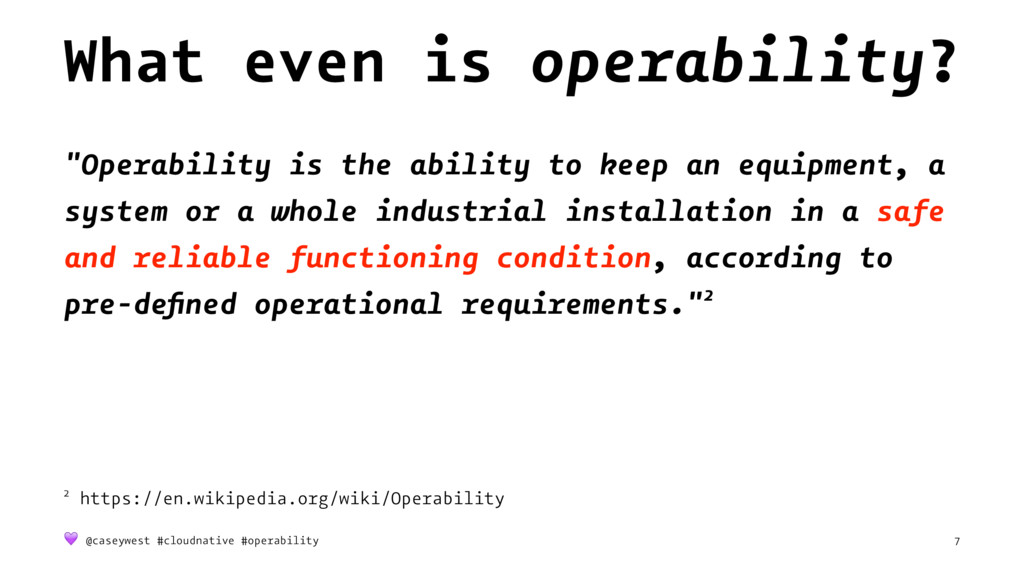 """What even is operability? """"Operability is the a..."""