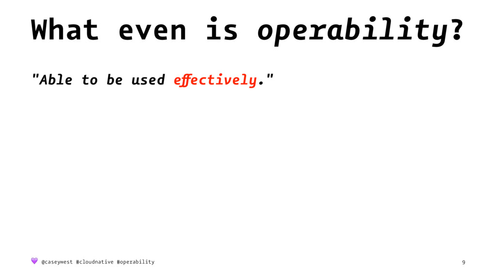 """What even is operability? """"Able to be used effe..."""
