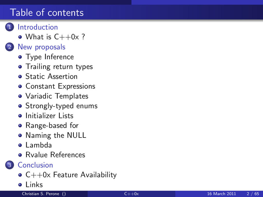 Table of contents 1 Introduction What is C++0x ...