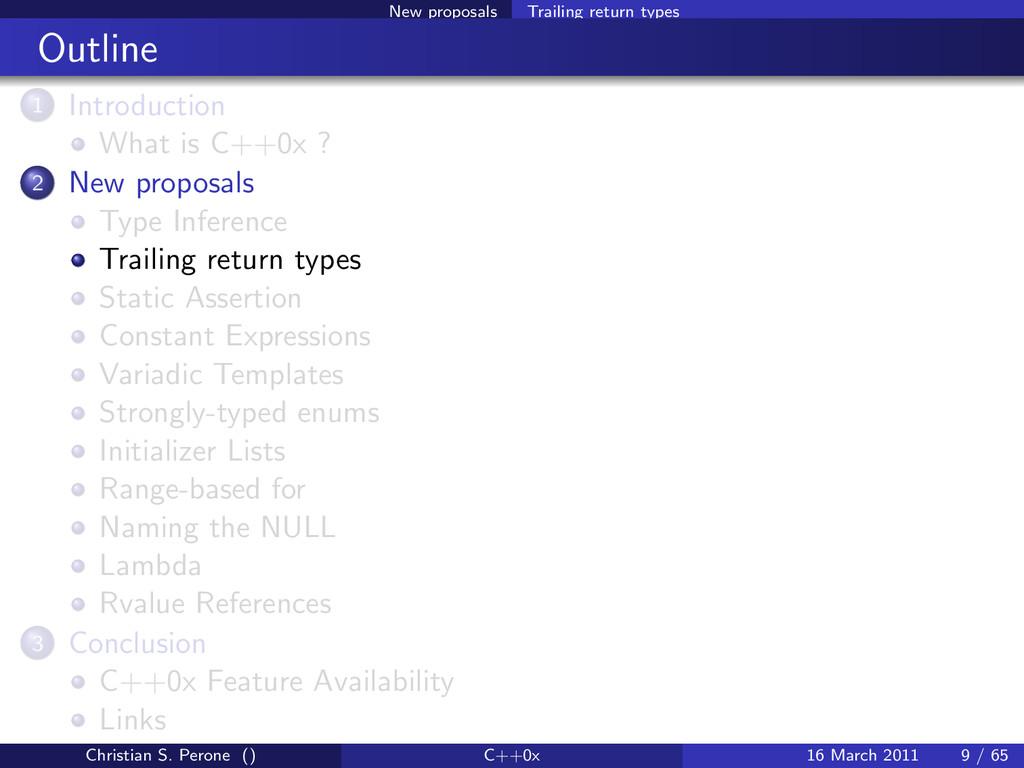 New proposals Trailing return types Outline 1 I...