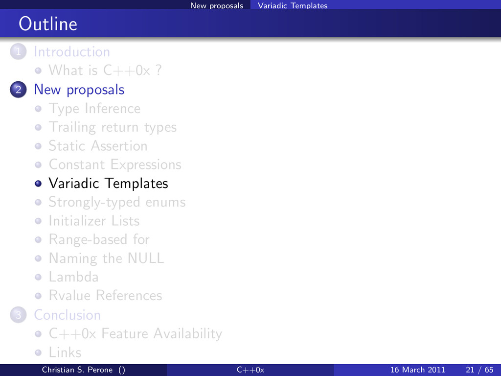 New proposals Variadic Templates Outline 1 Intr...