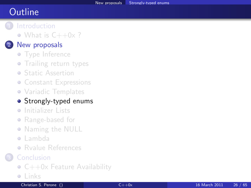 New proposals Strongly-typed enums Outline 1 In...