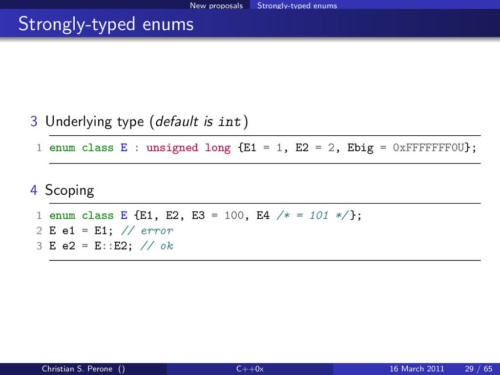 New proposals Strongly-typed enums Strongly-typ...